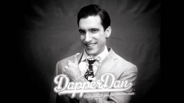 Dapper Dan Voiceover